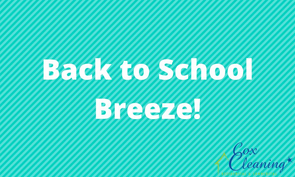 Back to School Breeze!