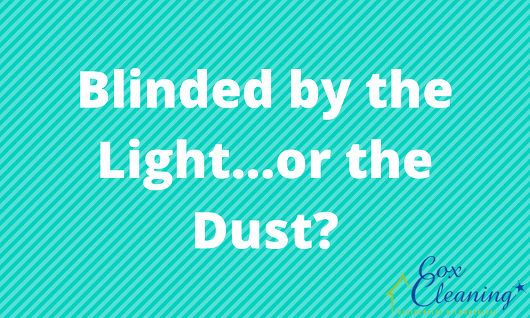 Blinded by the Light…or the Dust?