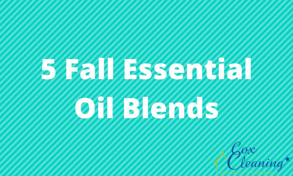 5 Fall Essential Oil Blends