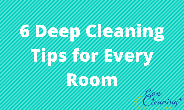6 Deep Cleaning Tips for Every Room