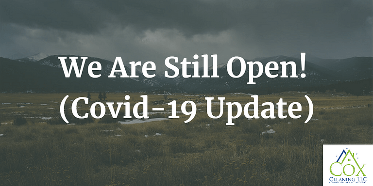 We Are Still Open! (COVID-19 Update)
